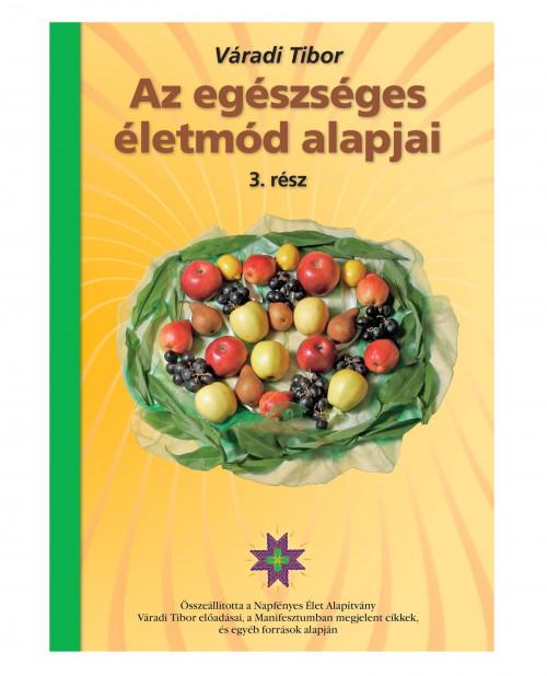 varadi-tibor-az-egeszseges-eletmod-alapjai-3