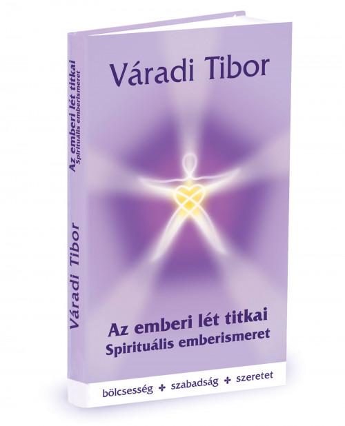 varadi-tibor-az-emberi-let-titkai-spiritualis-emberismeret-4