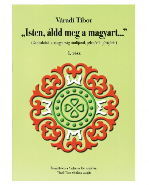 varadi-tibor-isten-aldd-meg-a-magyart-1