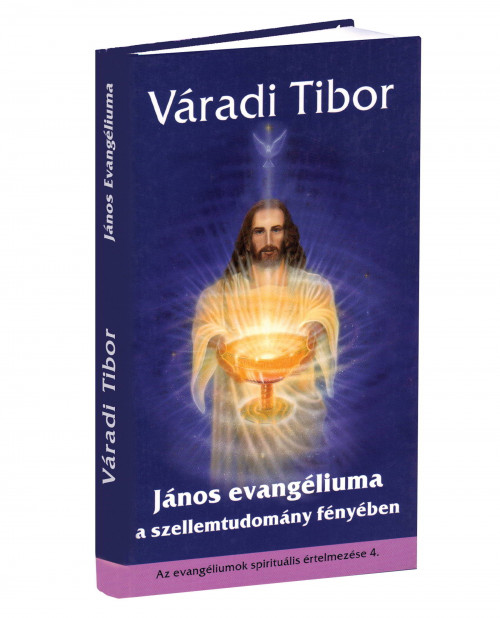 varadi-tibor-janos-evangeliuma-a-szellemtudomany-fenyeben